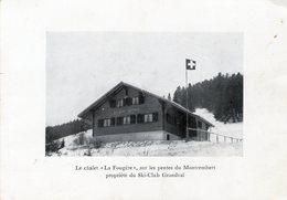 (135) CPSM  Moutier  Le Chalet La Fougere  Sur Les Pentes Du Montrembert  Ski Club Grandval 1967 (Bon Etat) - BE Berne