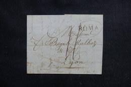 """ITALIE - Marque Postale """" ROMA """" Sur Lettre Pour Lyon - L 52443 - 1. ...-1850 Vorphilatelie"""