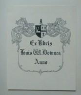 Ex-libris Héraldique Illustré XIXème - LOUIS W. DOWNES - Ex-libris