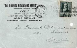 Carte Lettre Les Produits Alimentaires Réunis LUSTIN Et Ransart - 1900 – 1949
