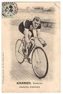 LES SPORTS - CYCLISME - KRAMER, SPRINTER - Champion Américain - Ed. E. Beauvais, Paris - Cyclisme