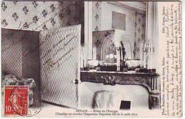 08. SEDAN . GUERRE DE 1870 . HOTEL DE L'EUROPE . CHAMBRE OU COUCHA NAPOLEON III LE 31 AOUT . Editeur GENIN - Sedan