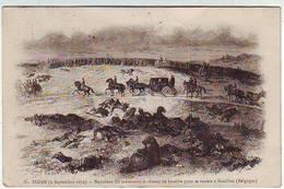 08. SEDAN . GUERRE DE 1870 . NAPOLEON III TRAVERSANT LE CHAMP DE BATAILLE POUR SE RENDRE A BOUILLON - Sedan