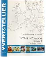 - Catalogue YVERT & TELLIER - Timbres D'Europe Volume 4 - 2016 (Pologne à Russie) - Très Bon état - - France