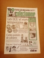 La Vie Du Collectionneur N°253 Janv. 1999 Ecu Et Euro Temporaires, Cartes Postales De Cabarets, L'épiphanie +++ - Antichità & Collezioni