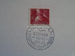 D170916  Hungary - Special Postmark  1948  Bélyegnap Szolnok - Journée Du Timbre - Poststempel (Marcophilie)