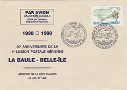 50 Ans 1 ère Liaison Postale Aérienne LA BAULE - BELLE ILE Par Avion Caudron Luciole 24/7/1988 - Flugzeuge