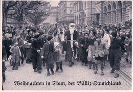 Thun BE, Weinachten In Thun, Der Bälliz Samichlaus, Père Noël Et Enfants (802) 10x15 - BE Berne