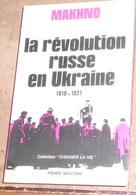 La Révolution Russe En Ukraine 1918-1921 - Geschiedenis
