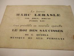 Opérette/ Carte Publicitaire/La Tournée Marc LERASLE/Le Roi Des Saucisses/ G DENOLA/ Persiani /vers 1910         PROG264 - Programs