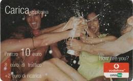 CARICA ESPLOSIVA - VODAFONE - How Are You? - Italien
