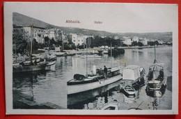 ABBAZIA - OPATIJA , HAFEN - LUKA - Croazia