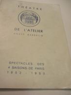 Programme/Théâtre De L'Atelier/ André Barsacq/ Les Fréres Jacques/1952-1953     PROG265 - Programs