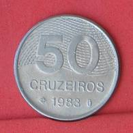 BRAZIL 50 CRUZEIROS 1983 -    KM# 594,1 - (Nº33692) - Brésil