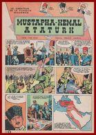 Mustapha Kemal Ataturk. Le Créateur De La Turquie Moderne. Bande Dessinée De 1964. Histoire Vraie. - Documents Historiques