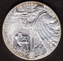 10 EURO 2018 FRANCE - Centenaire De L'Armistice - UNC [argent / Silver] - France