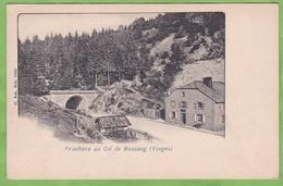 CPA Précurseur Dos Simple Frontière Au Col De Bussang 88 Vosges Douane Tunnel - Bussang