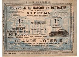 * - Grande Loterie De L'oeuvre De La Maison De Retraite Du Cinéma - Gros Lot: Peugeot 201 - 26 Avril 1936 - Loterijbiljetten
