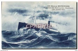 CPA Bateau Paquebot SS General Metzinger Messageries Maritimes - Steamers