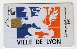 PIAF FRANCE LYON Ref Passion PIAF 69000-42  30 € L&G 05/06 Tirage 2500 Ex - Parkeerkaarten