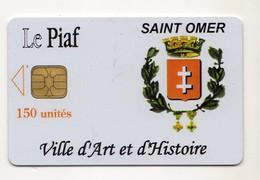 PIAF FRANCE SAINT-OMER Ref Passion PIAF 62500-5 150U L&G 01/07 Tirage 500 Ex - Parkeerkaarten