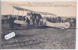 MILITARIA- AVIATION- AMIENS- L AVIATEUR FRANCAIS GILBERT DESCEND L AVION ALLEMAND DU CAPITAINE VON FALKENSTEIN - Guerra 1914-18