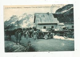 JC , Cp , Sports , YCLISME , Passage Du Tour De France , Col Du GALIBIER ,la France D'Antan ,1900-1920,vierge - Cyclisme