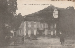31--ASPET--PLACE JOSEPH-RUAU--VOIR SCANNER - Frankreich