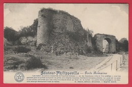 """Sautour - Porte Romaine -1913 - Collection """" La Belgique Historique """" ( Voir Verso ) - Philippeville"""