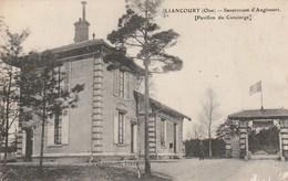 Rare Cpa Liancourt Le Sanatorium D'Angicourt Le Pavillon Du Concierge - Liancourt