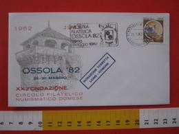A.12 ITALIA ANNULLO 1982 DOMODOSSOLA NOVARA VERBANIA OSSOLA '82 20 ANNI CIRCOLO FILATELICO DOMESE TARGHETTA - Esposizioni Filateliche
