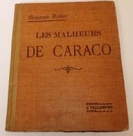 """Livres Ancien """" Les Malheurs De Caraco """"de Benjamin Rabier 1932 - 1901-1940"""