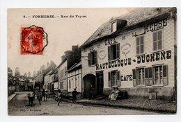 - CPA FORMERIE (60) - Rue Du Fryer 1909 (HOTEL ET CAFÉ DE LA HERSE - HAUTECLOQUE-DUCHENE) - - Formerie