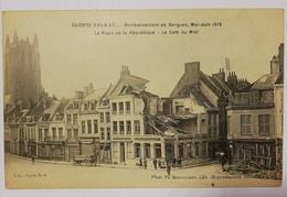 Bergues Bombardement De Bergues. Mai. Juin 1915. E12 - Bergues