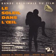 BOF - EP - 45T - Disque Vinyle - Le Soleil Dans L'oeil - Maurice Jarre - N° 70464 - Filmmusik