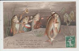 THEME FETES ET VOEUX - PREMIER AVRIL - POISSON D'AVRIL - POISSON DANSE MUSIQUE - 1 De April (pescado De Abril)