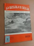LA BUSSOLA DI SICILIA-RIVISTA MENSILE DI CULTURA-INFORMAZIONE-VARIETA'-ANNO II-N°2-3-FEBBRAIO- MARZO 1959- COPIA OMAGGIO - Art, Design, Décoration