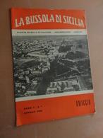 LA BUSSOLA DI SICILIA-RIVISTA MENSILE DI CULTURA-INFORMAZIONE-VARIETA'-ANNO II- N° 1- GENNAIO 1959- COPIA OMAGGIO - Art, Design, Décoration