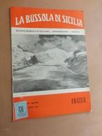LA BUSSOLA DI SICILIA-RIVISTA MENSILE DI CULTURA-INFORMAZIONE-VARIETA'-ANNO II- N° 1-2- FEBB.- MARZO 1959- COPIA OMAGGIO - Art, Design, Décoration
