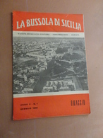 LA BUSSOLA DI SICILIA-RIVISTA MENSILE DI CULTURA-INFORMAZIONE-VARIETA'-ANNO II-N°1 -GENNAIO 1959- COPIA OMAGGIO - Art, Design, Décoration