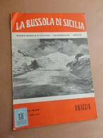 LA BUSSOLA DI SICILIA-RIVISTA MENSILE DI CULTURA-INFORMAZIONE-VARIETA'-ANNO II-N°2-3-FEBBRAIO-MARZO 1959- COPIA OMAGGIO - Art, Design, Décoration