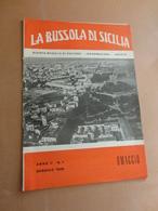 LA BUSSOLA DI SICILIA-RIVISTA MENSILE DI CULTURA-INFORMAZIONE-VARIETA'-ANNO II-N°1-GENNAIO 1959- COPIA OMAGGIO - Art, Design, Décoration