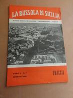 LA BUSSOLA DI SICILIA-RIVISTA MENSILE DI CULTURA-INFORMAZIONE-VARIETA'-ANNO II-N° 1 GENNAIO  1959- COPIA OMAGGIO - Art, Design, Décoration