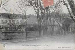 VILLEFRANCHE DE ROUERGUE : Le Collège 1908 - Villefranche De Rouergue
