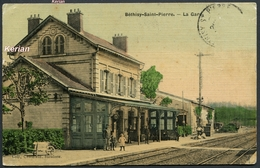 Béthisy-Saint-Pierre - La Gare - Coll. Chatelin Buraliste - Carte Toilée - Voir 2 Scans Et Descriptif - Frankrijk