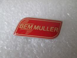 PIN'S   BEM  MULLER  OUTILLAGE AUTOMOBILE - Autres