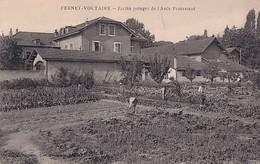 FERNEY VOLTAIRE       JARDIN POTAGER DE L ASILE PROTESTANT - Ferney-Voltaire