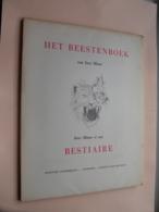 HET BEESTENBOEK Van JORIS MINNE Et Son BESTIAIRE () Nummer 206 V/. 300( Zie / Voir Photo ) - Libros, Revistas, Cómics