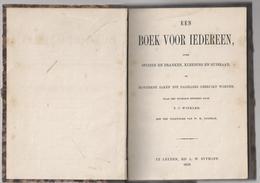NL.-EEN BOEK VOOR IEDEREEN OVER SPIJZEN EN DRANKEN, KLEEDING EN HUISRAAD EN HONDERDE ZAKEN DIE DAGELIJKS GEBRUIKT WORDEN - Boeken, Tijdschriften, Stripverhalen