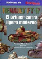 Renault FT-17 - El Primer Carro Ligero Moderno - Books